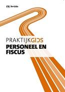 Praktijkgids Personeel en Fiscus