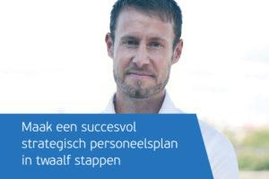 Maak een succesvol strategisch personeelsplan in twaalf stappen
