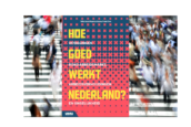 'Hoe goed werkt Nederland?' schetst beeld van spanning in de polder